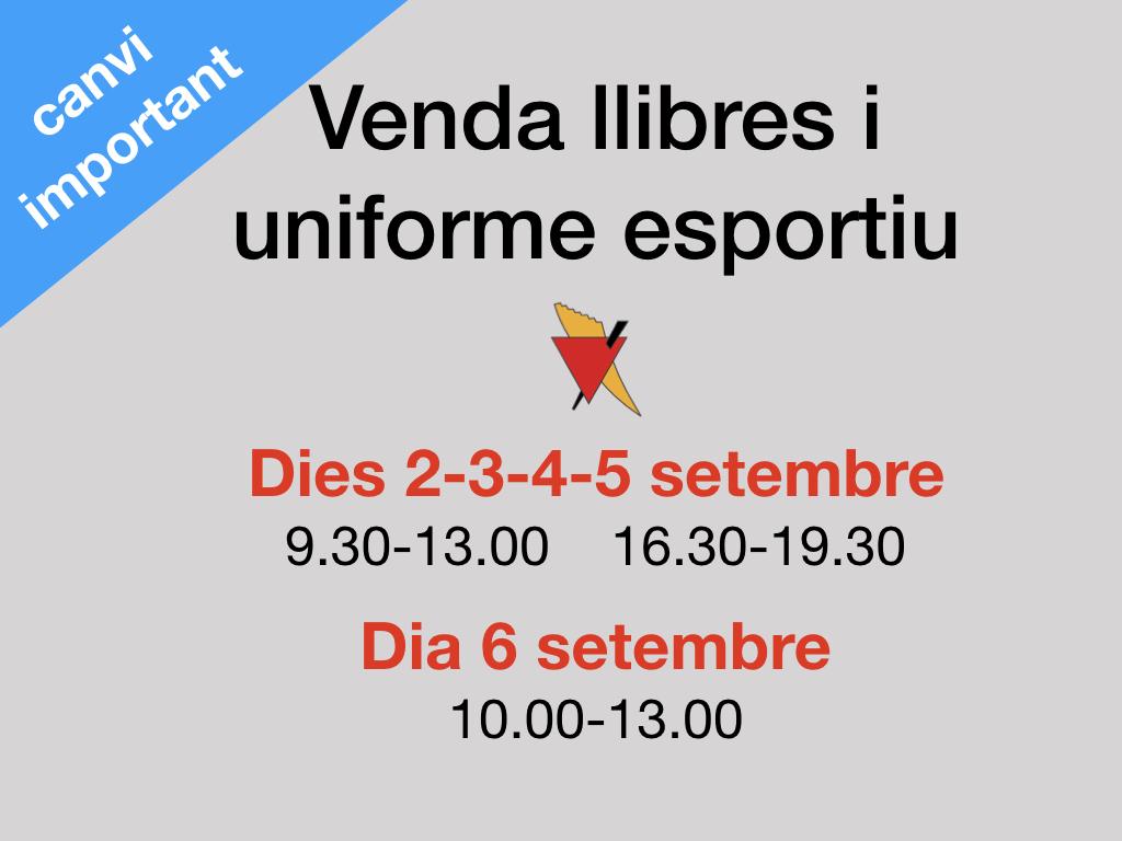 Canvi important: dates venda llibres i uniforme esportiu