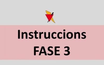 Instruccions Fase 3 (8 juny)